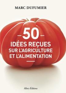50-idees-recues-sur-agriculture-et-alimentation