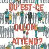 quest-ce-quon-attend-affiche